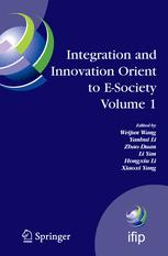 Integration and Innovation Orient to E-Society Volume 1
