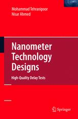 Nanometer Technology Designs High-Quality Delay Tests