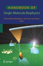 Handbook of Single-Molecule Biophysics