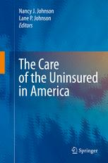 The Care of the Uninsured in America