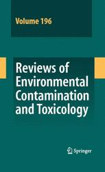 Reviews of Environmental Contamination and Toxicology Vol 196