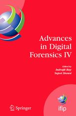 Advances in Digital Forensics IV