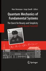 Quantum Mechanics of Fundamental Systems: The Quest for Beauty and Simplicity