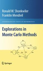 Explorations in Monte Carlo Methods