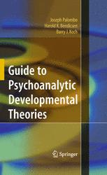 Guide to Psychoanalytic Developmental Theories