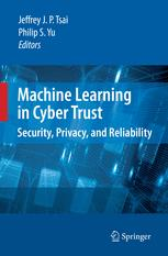 Machine Learning in Cyber Trust