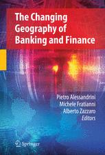 The Changing Geography of Banking and Finance
