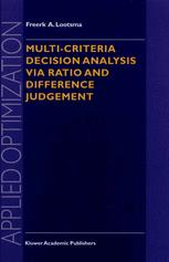 Multi-Criteria Decision Analysis via Ratio and Difference Judgement