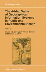 The Added Value of Geographical Information Systems in Public and Environmental Health