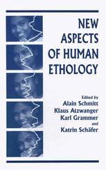 New Aspects of Human Ethology