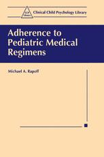 Adherence to Pediatric Medical Regimens