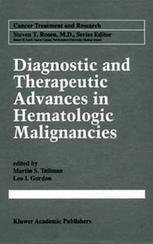 Diagnostic and Therapeutic Advances in Hematologic Malignancies