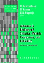 Advances in Ranking and Selection, Multiple Comparisons, and Reliability