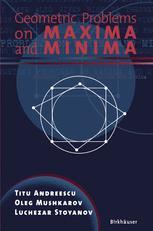 Geometric Problems on Maxima and Minima