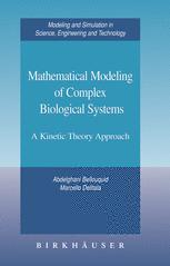 Mathematical Modeling of Complex Biological Systems