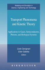 Transport Phenomena and Kinetic Theory