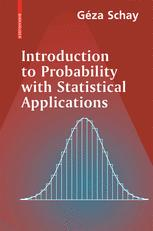 Introduction to Probability with Statistical Applications