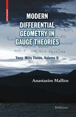 Modern Differential Geometry in Gauge Theories