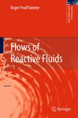 Flows of Reactive Fluids