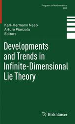 Developments and Trends in Infinite-Dimensional Lie Theory