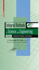 Integral Methods in Science and Engineering, Volume 2