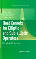 Heat Kernels for Elliptic and Sub-elliptic Operators