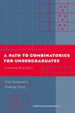 a path to combinatorics for undergraduates pdf