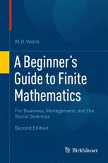 A Beginner's Guide to Finite Mathematics