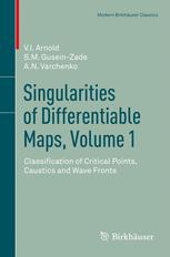 Singularities of Differentiable Maps, Volume 1