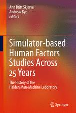Simulator-based Human Factors Studies Across 25 Years