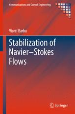 Stabilization of Navier–Stokes Flows