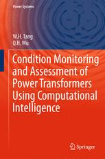 Condition Monitoring and Assessment of Power Transformers Using Computational Intelligence