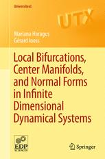 Local Bifurcations, Center Manifolds, and Normal Forms in Infinite-Dimensional Dynamical Systems