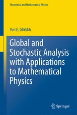 Global and Stochastic Analysis with Applications to Mathematical Physics