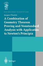 A Combination of Geometry Theorem Proving and Nonstandard Analysis with Application to Newton's Principia
