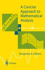 A Concise Approach to Mathematical Analysis