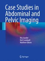 Case Studies in Abdominal and Pelvic Imaging