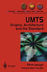 UMTS: Origins, Architecture and the Standard