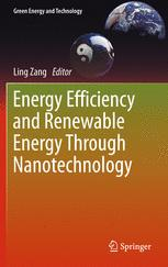Energy Efficiency and Renewable Energy Through Nanotechnology