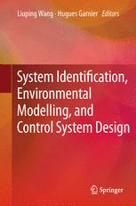 System Identification, Environmental Modelling, and Control System Design