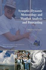Synoptic—Dynamic Meteorology and Weather Analysis and Forecasting