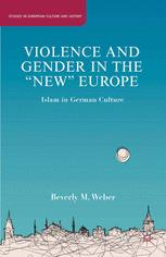 "Violence and Gender in the ""New"" Europe"