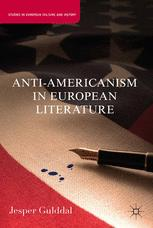 Anti-Americanism in European Literature