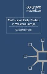 Multi-Level Party Politics in Western Europe
