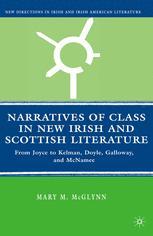 Narratives of Class in New Irish and Scottish Literature