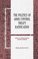 The Politics of Arms Control Treaty Ratification