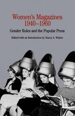 Women's Magazines, 1940–1960