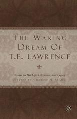 The Waking Dream of T. E. Lawrence