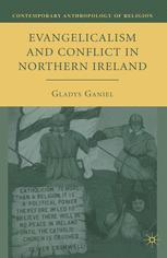 Evangelicalism and Conflict in Northern Ireland