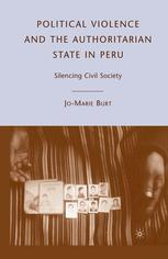 Political Violence and the Authoritarian State in Peru